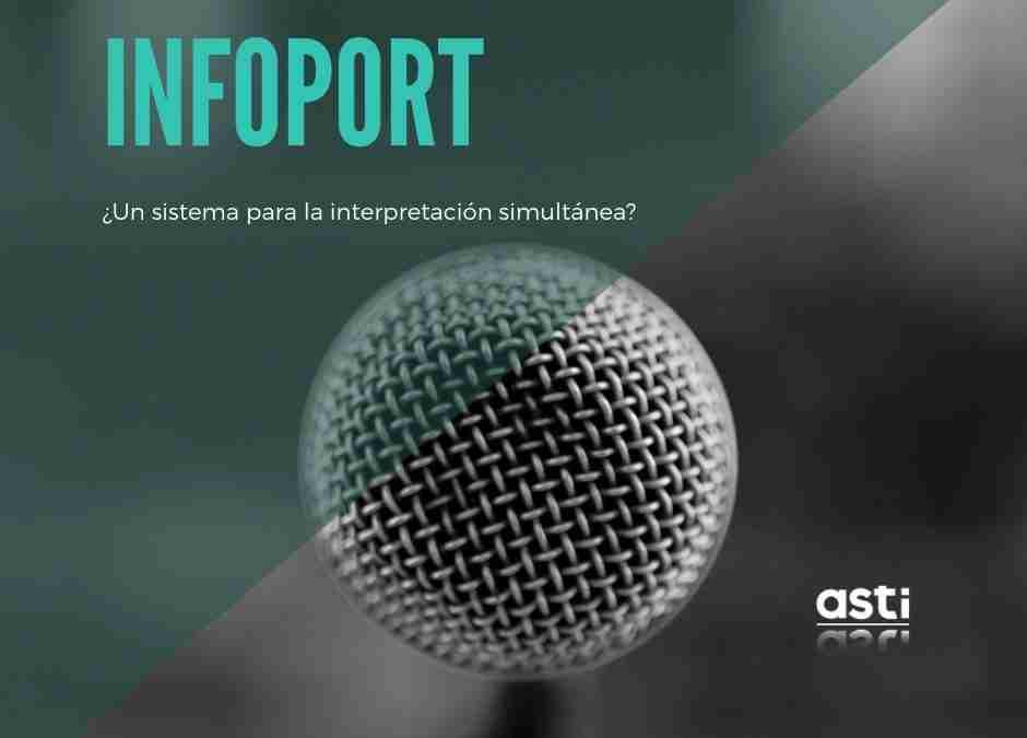 Sistema Infoport: ¿lo ideal para la interpretación simultánea?