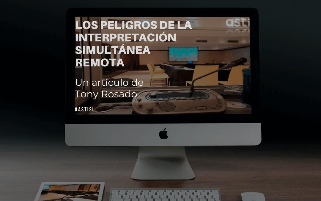 Los peligros de la interpretación simultánea remota
