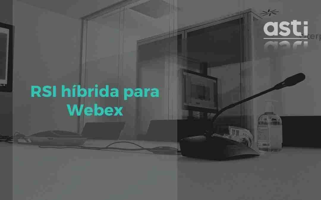 Traducción simultánea remota híbrida para Webex